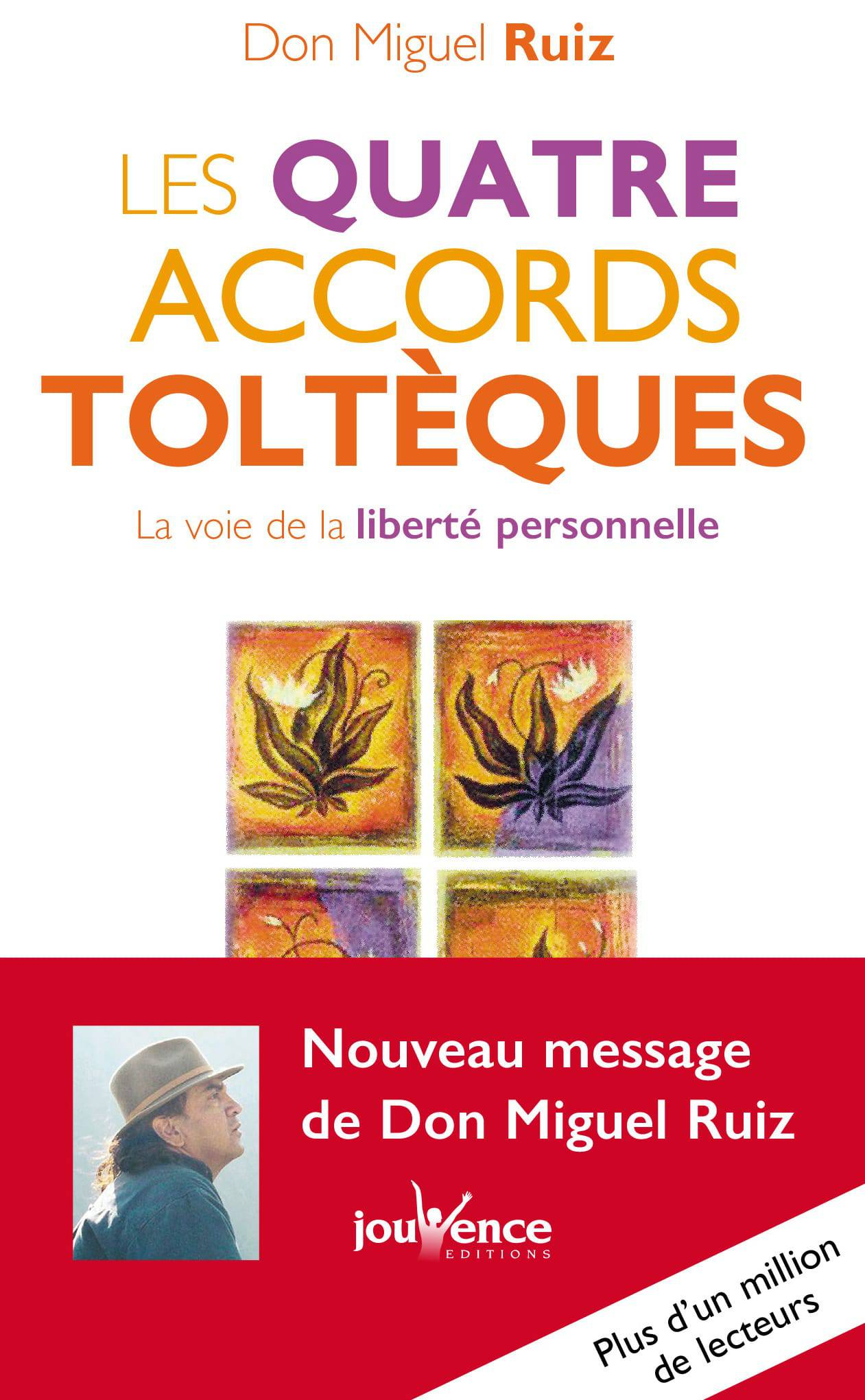 Les Quatres Accords toltèques, don Miguel Ruiz